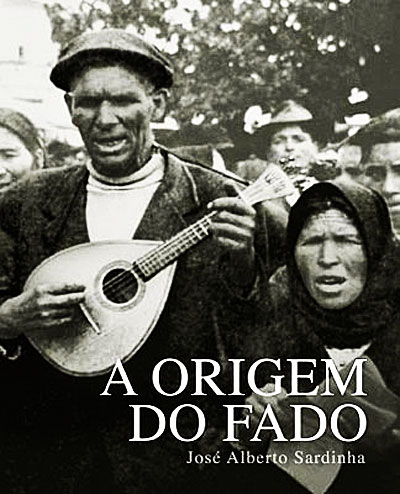 A Origem fo Fado (the origin of fado).