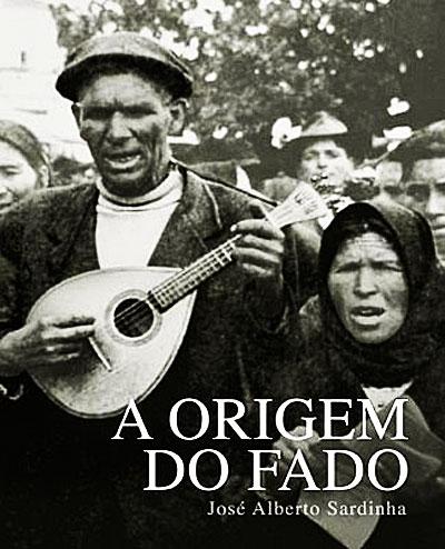 A Origem fo Fado (the origin of fado).