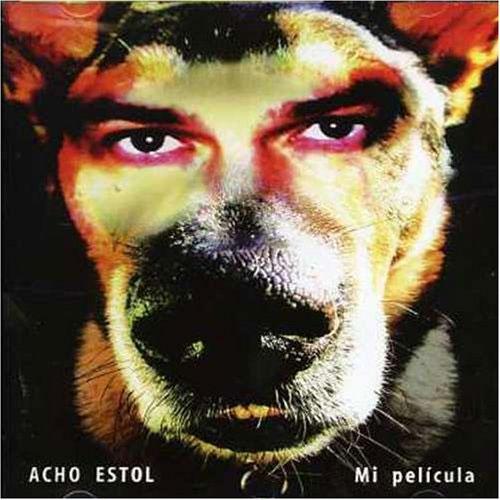 Acho Estol - Mi Pelicula (2007)