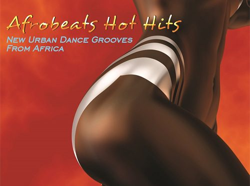 Irresistible Afrobeats Hot Hits