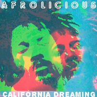 Afrolicious - California Dreaming