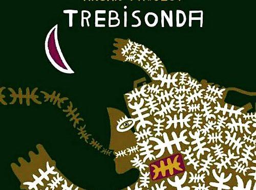 Exquisite Trebisonda