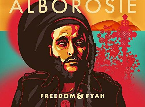 Reggae Musician Alborosie Releases Freedom and Fyah