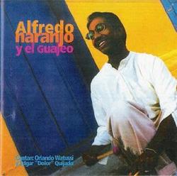 Alfredo Naranjo -  Y El Guajeo