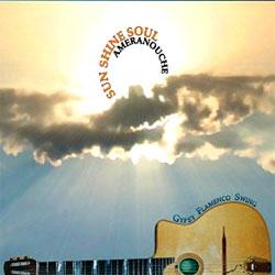 Ameranouche - Sun Shine Soul