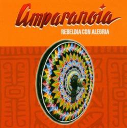 Amparanoia - Rebeldia con Alegria
