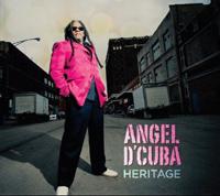 Angel d'Cuba - Heritage