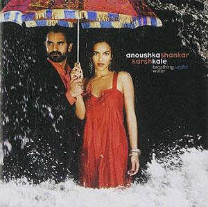 Coveer the album  Breathing Under Water by Anoushka Shankar and Karsh Kale