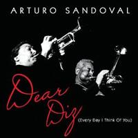 Arturo Sandoval - Dear Diz (Every Day I Think of You)
