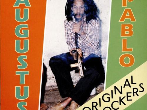 Classic Augustus Pablo Reggae Album Original Rockers Reissued
