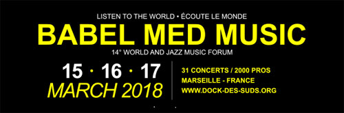 Call for Artists for Babel Med Music 2018 World Music and Jazz Showcases