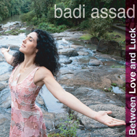 Badi Assad - Between Love and Luck