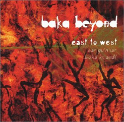 Baka Beyond - East to West