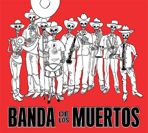Banda de Los Muertos - Banda de Los Muertos