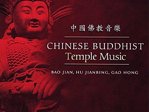 Chinese Buddhist Music from Beijing Zhi Hua Temple