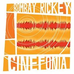 Bombay Rickey - Cinefonia
