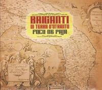 Briganti di Terra d'Otranto - Focu de paja