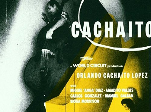 The Varied Cutting Edge Musical Landscapes of Cachaito