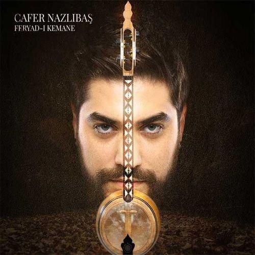 Cafer Nazlibas - Feryad-I Kemane (Oenarth Records)