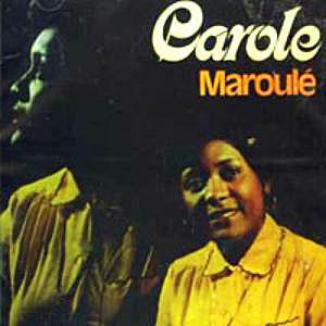 Carole Demesmin - Carole Maroule