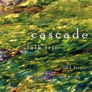 Cascade Folk Trio - Old Street
