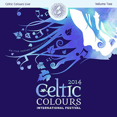 Various Artists - Celtic Colours Live 2014 – Volume Two