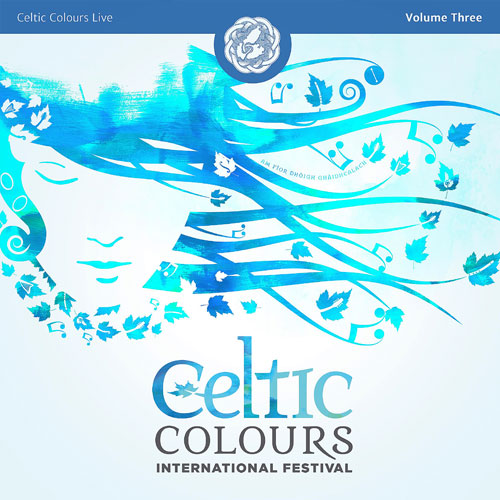 Various Artists - Celtic Colours Live – Volume 3