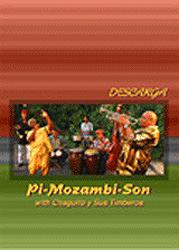 Chaguito y Sus Timberos - Descarga Pi-Mozambi-Son