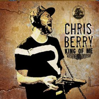 Chris Berry - King of Me