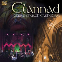 Clannad - Clannad - Christ Church Cathedral