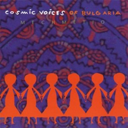 Cosmic Voices of Bulgaria - Mechemetio