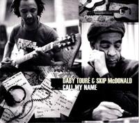 Daby Toure and Skip McDonald - Call My Name