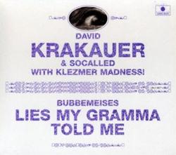 David Krakauer -  Bubbemeises: Lies My Gramma Told Me