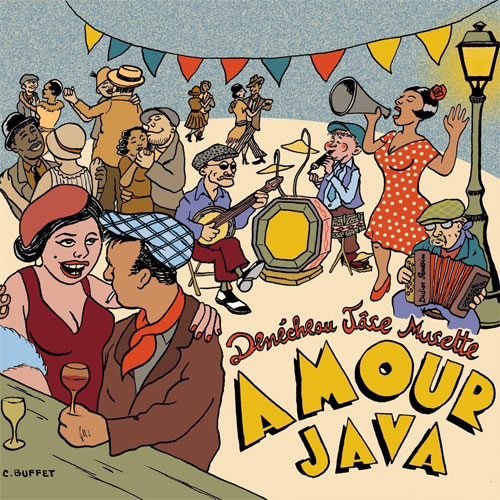 Denécheau Jâse Musette - Amour Java
