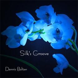 Dennis Bolten - Silk's Groove