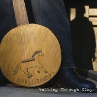 Dirk Powell - Walking Through Clay