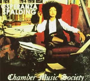 Esperanza Spalding –  Chamber Music Society