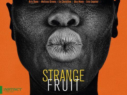 Strange Fruit Expressions