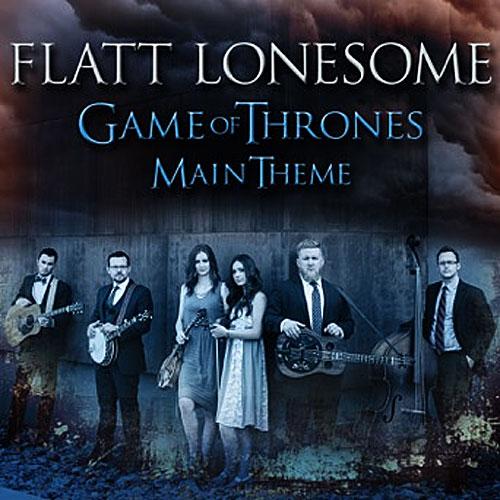 Flatt Lonesome - Game of Thrones Theme