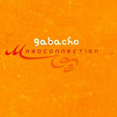 Gabacho Maroconnection - Bissara