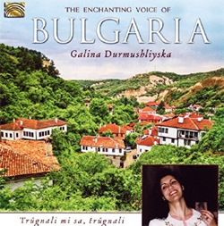 Galina Durmushliyska - The Enchanting Voice of Bulgaria