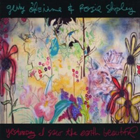 Gerry O'Beirne & Rosie Shipley - Yesterday I Saw The Earth Beautiful