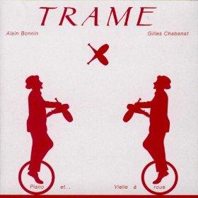 Gilles Chabenat & Alain Bonnin -  Trame