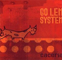 Go Lem System - Caceria