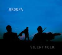 Groupa - Silent Folk