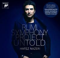 Hafez Nazeri - Rumi Symphony Project Cycle 1 Untold