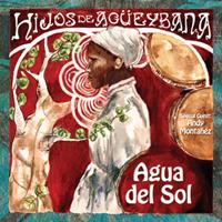 Hijos de Agüeybaná - Agua del Sol