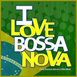 Various Artists - I Love Bossa Nova