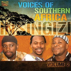 Insingizi - Voices of Southern Africa, Vol. 2 - Insingizi