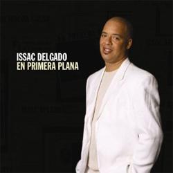 Issac  Delgado -  En Primera Plana